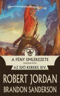 Az Idő Kereke - 14/II. A FÉNY EMLÉKEZETE II.