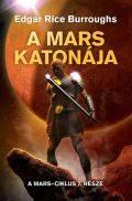 Mars sorozat - 7. A MARS KATONÁJA (klubkiadvány)