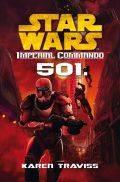 Star Wars - Imperial Commando - 501 (klubkiadvány)