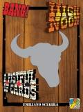 Bang! - HIGH NOON & FISTFUL OF CARDS Expansion