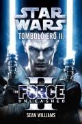 Star Wars - TOMBOLÓ ERŐ II (klubkiadvány)