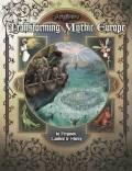 Ars Magica 5th Ed. - TRANSFORMING MYTHIC EUROPE