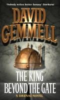 Drenai Tales - 02. THE KING BEYOND THE GATE