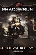Shadowrun - UNDERSHADOWS