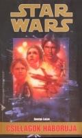 Star Wars - IV. CSILLAGOK HÁBORÚJA (antikvár)