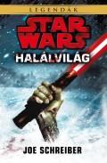 Star Wars - HALÁLVILÁG