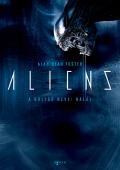Aliens - BOLYGÓ NEVE: HALÁL, A