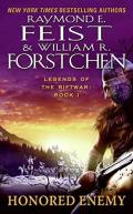 Legends of the Riftwar - 1. HONOURED ENEMY (with William Forstchen)