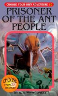 Choose Your Own Adventure - PRISONER OF THE ANT PEOPLE