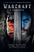 Warcraft - A KEZDETEK