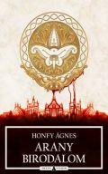 ARANY BIRODALOM (kalandregény) 2. kiadás