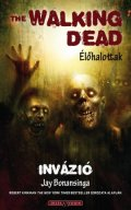 Walking Dead, The - INVÁZIÓ