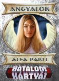 HATALOM KÁRTYÁI ALFA PAKLI - ANGYALOK
