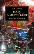 Horus Heresy - 08. HARC A MÉLYSÉGÉRT
