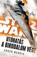 Star Wars - Utóhatás - BIRODALOM VÉGE, A