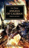 Horus Heresy - 38. ANGELS OF CALIBAN (Gav Thorpe)