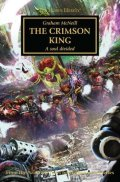 Horus Heresy - 44. THE CRIMSON KING (Graham McNeill)