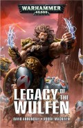 Space Wolves - LEGACY OF THE WULFEN: a Space Wolves Omnibus (David Annandale, Robbie MacNiven)