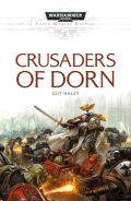Space Marine Battles - CRUSADERS OF DORN (Guy Haley)