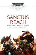Space Marine Battles - SANCTUS REACH (Ben Counter, Josh Reynolds, Cavan Scott)