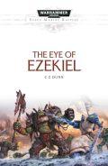 Space Marine Battles - EYE OF EZEKIEL (C Z Dunn)