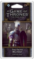 Game of Thrones LCG 2nd Ed. - Flight of Crows - FAITH MILITANT, THE Chapter Pack (Ltd. Qty!)