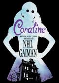 Gaiman, Neil - CORALINE (2. kiadás)