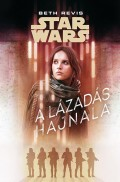 Star Wars - Battlefront - LÁZADÁS HAJNALA, A
