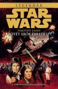 Star Wars - Thrawn trilógia - 2. SÖTÉT ERŐK ÉBREDÉSE (3. kiadás)