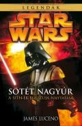 Star Wars - III. rész folytatás - SÖTÉT NAGYÚR (2. kiadás)
