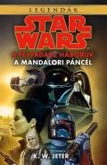 Star Wars - Fejvadász háborúk - 1. A MANDALORI PÁNCÉL (2. kiadás)