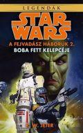 Star Wars - Fejvadász háborúk - 2. BOBA FETT KELEPCÉJE