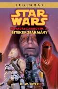 Star Wars - Fejvadász háborúk - 3. ÉRTÉKES ZSÁKMÁNY