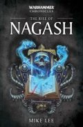 Time of Legends / Warhammer Chronicles - RISE OF NAGASH, THE Trilogy (Mike Lee)