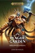 Age of Sigmar - Hallowed Knights - PLAGUE GARDEN (Josh Reynolds)