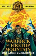 Fighting Fantasy 2017 - 01. THE WARLOCK OF FIRETOP MOUNTAIN