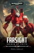 Tau Empire - FARSIGHT: CRISIS OF FAITH (Phil Kelly)
