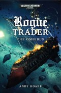 ROGUE TRADERS OMNIBUS (Andy Hoare)