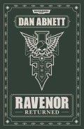 Ravenor - RAVENOR RETURNED (Dan Abnett)