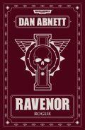 Ravenor - RAVENOR ROGUE (Dan Abnett)