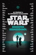 Star Wars - BIZONYOS SZEMSZÖGBŐL