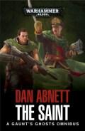 Gaunt's Ghosts - THE SAINT Omnibus (Dan Abnett)