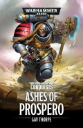 Space Marine Conquests - ASHES OF PROSPERO, THE (Guy Haley)