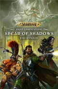 Age of Sigmar - Eight Lamentations – 1. SPEAR OF SHADOWS (Josh Reynolds)