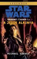 Star Wars - Coruscanti éjszakák - 1. A JEDIK ALKONYA