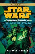 Star Wars - Coruscanti éjszakák - 2. AZ ÁRNYAK UTCÁJA