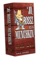 Munchkin - A JÓ, A ROSSZ ÉS A MUNCHKIN (3-6)