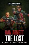 Gaunt's Ghosts - 3. THE LOST Omnibus (Dan Abnett)