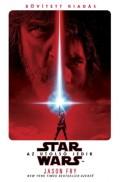 Star Wars - UTOLSÓ JEDIK, AZ (puhakötés)