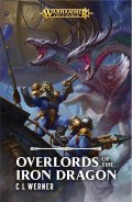 Age of Sigmar - Kharadron Overlords - OVERLORDS OF THE IRON DRAGON (C L Werner)